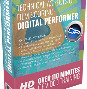 Technical Aspects of Film Scoring: Digital Performer