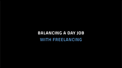 Balancing A Day Job With Freelancing